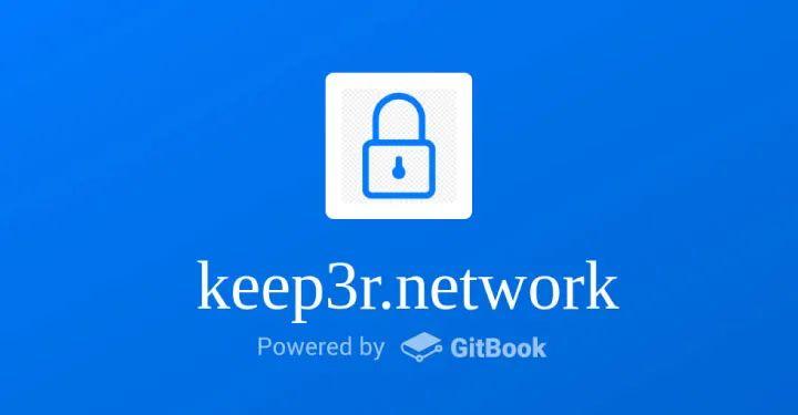 YFI创始人的新项目又上线了:一文速览Keep3r的应用场景和代币机制